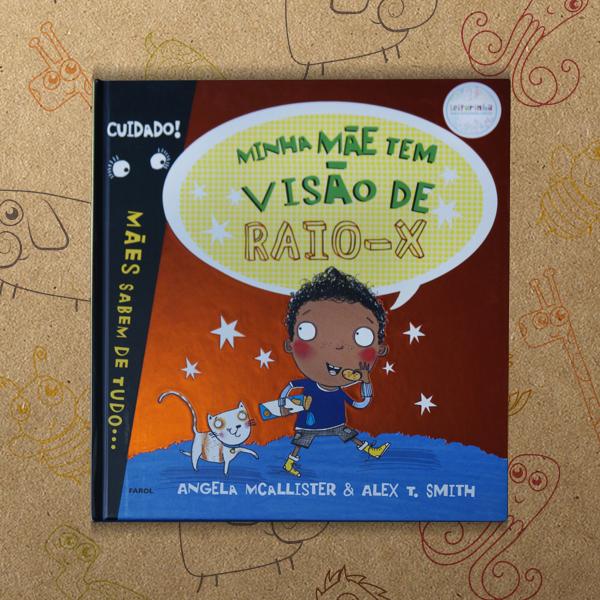 livro infantil da leiturinha minha mae raio x