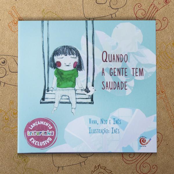 livro infantil da leiturinha quando a gente tem saudade
