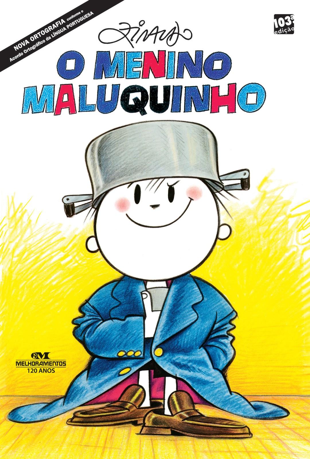 O Menino Maluquinho. Capa da 103ª edição. Imagem: Reprodução.