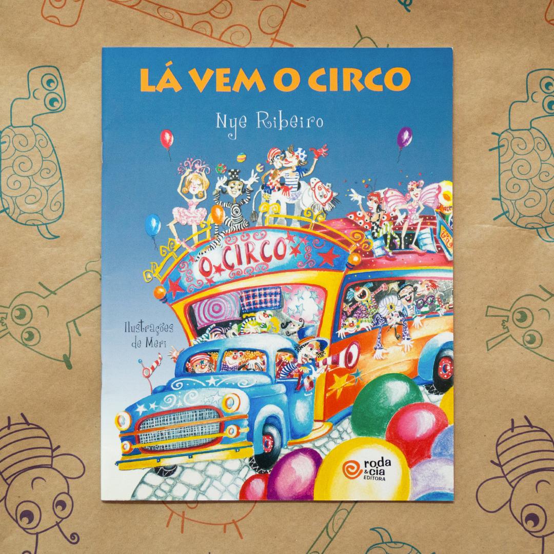 Circo Para Crianças Uma Atividade Artística Apaixonante Leiturinha